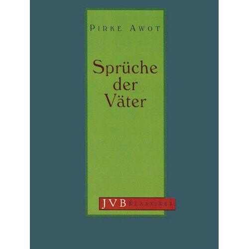 - Sprüche der Väter; Pirke Awot - Preis vom 20.10.2020 04:55:35 h
