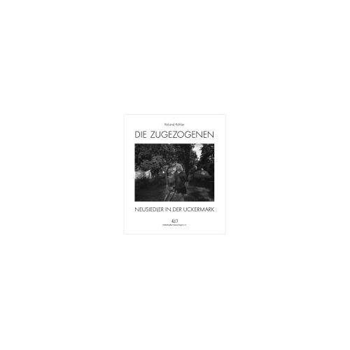 Roland Kohler - Die Zugezogenen - Preis vom 24.01.2021 06:07:55 h