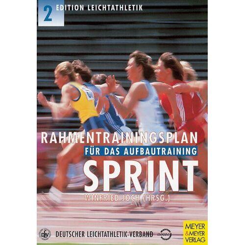 Winfried Joch - Rahmentrainingsplan für das Aufbautraining, Sprint - Preis vom 21.10.2020 04:49:09 h