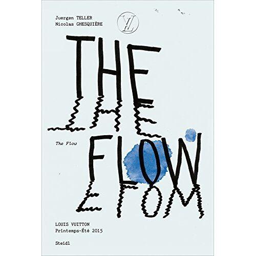 Juergen Teller - THE FLOW: Louis Vuitton, Spring-Summer 2015 - Preis vom 03.09.2020 04:54:11 h