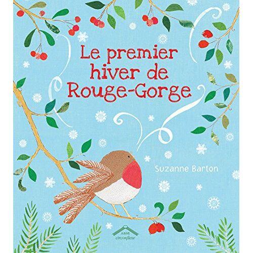 Suzanne Barton - Le premier hiver de Rouge-Gorge - Preis vom 04.09.2020 04:54:27 h
