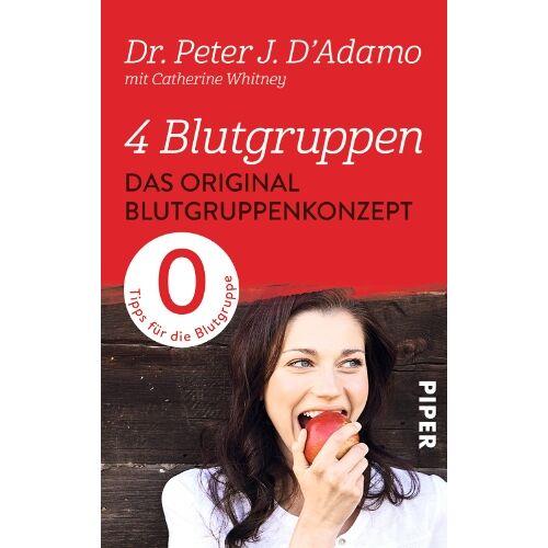 D'Adamo, Peter J. - 4 Blutgruppen - Das Original-Blutgruppenkonzept: Tips für die Blutgruppe 0 - Preis vom 03.12.2020 05:57:36 h