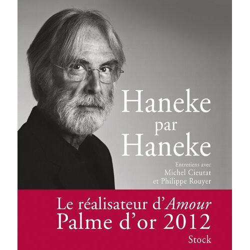 Michel Cieutat - Haneke par Haneke - Preis vom 04.09.2020 04:54:27 h