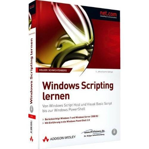 Holger Schwichtenberg - Windows Scripting lernen - Berücksichtigt Windows 7 und Windows Server 2008 R2. mit Einführung in Windows PowerShell 2.0: Von Windows Script Host und ... Script bis zur Windows PowerShell (net.com) - Preis vom 30.03.2020 04:52:37 h