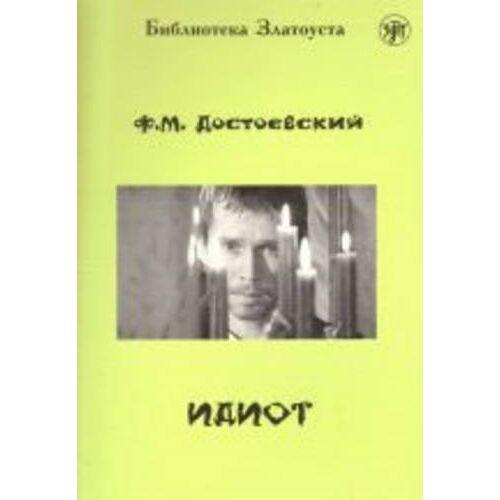 - Zlatoust Library: Idiot - Preis vom 14.04.2021 04:53:30 h