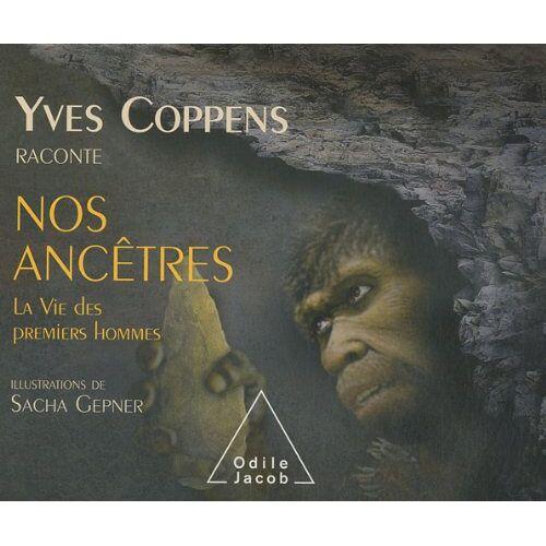 Yves Coppens - Yves Coppens raconte nos ancêtres : Tome 2, La vie des premiers hommes - Preis vom 13.01.2021 05:57:33 h