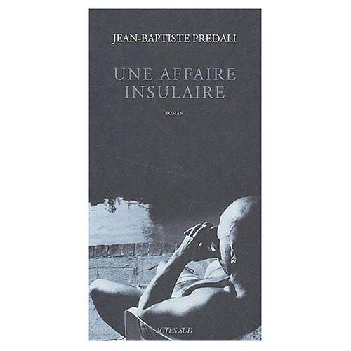 Jean-Baptiste Predali - Une affaire insulaire - Preis vom 03.05.2021 04:57:00 h