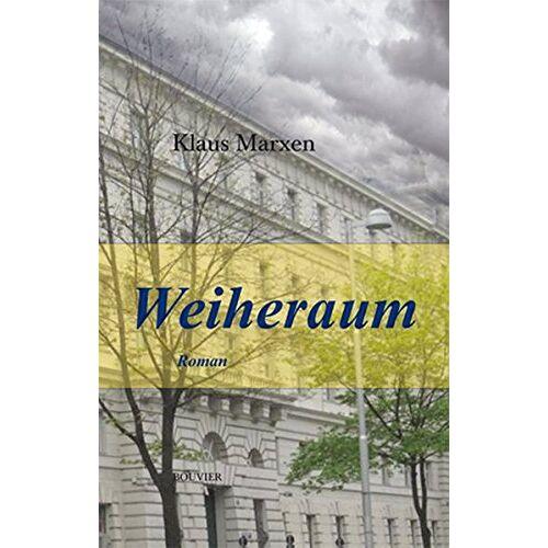 Klaus Marxen - Weiheraum: Roman - Preis vom 18.10.2020 04:52:00 h