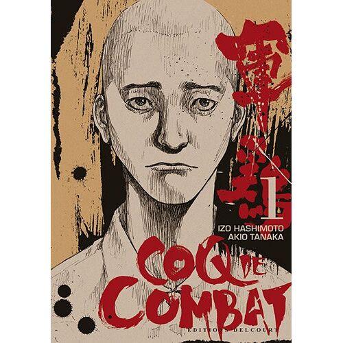 Izo Hashimoto - Coq de Combat, Tome 1 : - Preis vom 06.03.2021 05:55:44 h