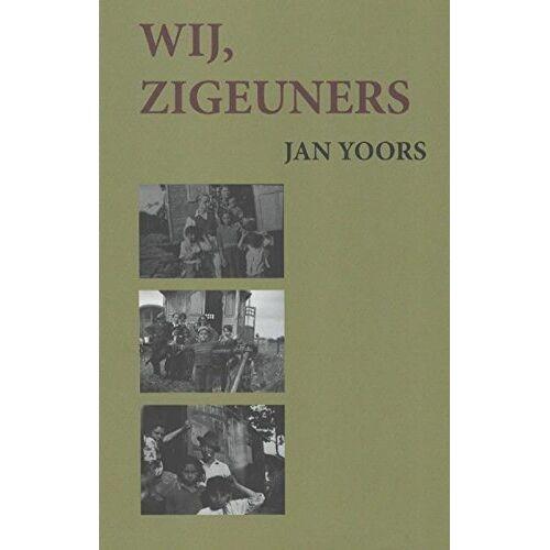 Jan Yoors - Wij zigeuners - Preis vom 20.10.2020 04:55:35 h