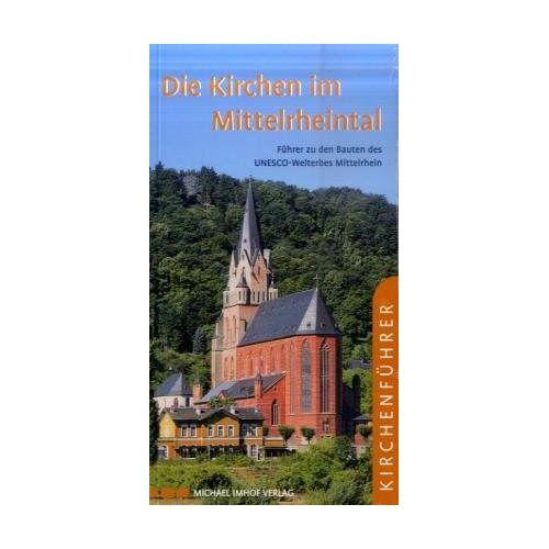 Michael Imhof - Die Kirchen im Mittelrheintal - Preis vom 12.04.2021 04:50:28 h