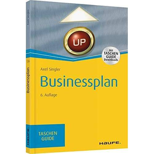 Axel Singler - Businessplan: TaschenGuide (Haufe TaschenGuide) - Preis vom 15.01.2021 06:07:28 h