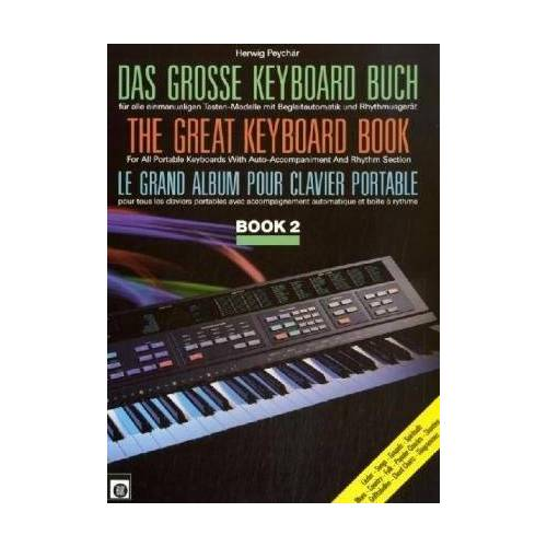 Herwig Peychär - Das große Keyboard Buch; The Great Keyboard Book; Le grand album pour clavier portable, Bd.2 - Preis vom 25.02.2021 06:08:03 h