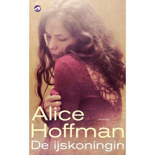 Alice Hoffman - De ijskoningin - Preis vom 25.01.2021 05:57:21 h