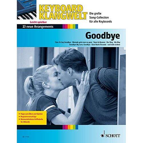 Steve Boarder - Goodbye!: 13 neue Arrangements. Keyboard; mit Gesang. (Keyboard Klangwelt) - Preis vom 26.01.2021 06:11:22 h