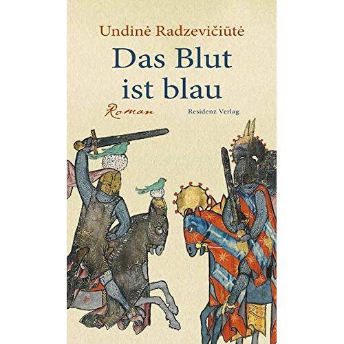 Undiné Radzevi i t - Das Blut ist blau - Preis vom 18.04.2021 04:52:10 h