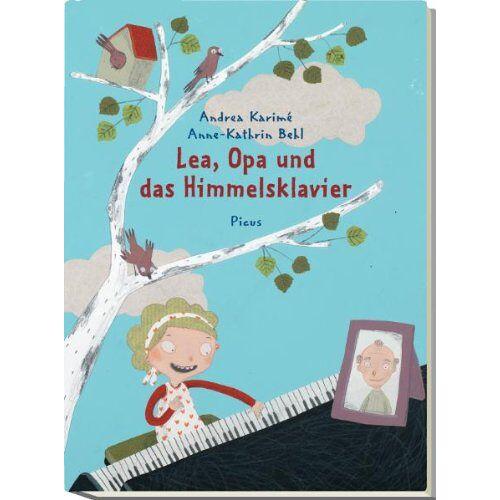 Andrea Karimé - Lea, Opa und das Himmelsklavier - Preis vom 11.04.2021 04:47:53 h