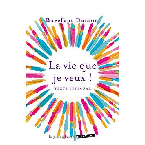 Barefoot Doctor - La vie que je veux ! - Preis vom 22.01.2021 05:57:24 h