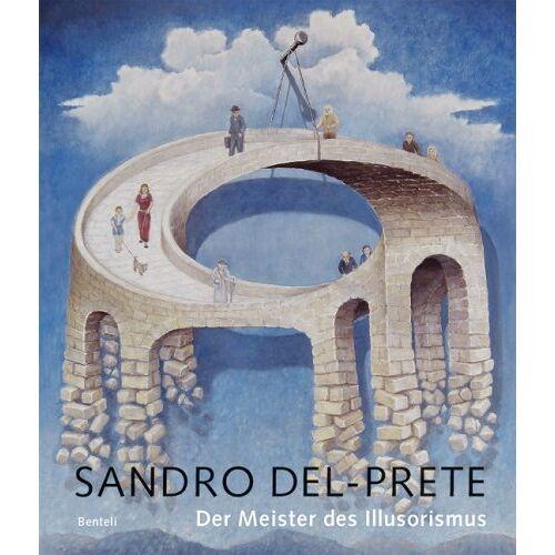 Sandro Del-Prete - Meister des Illusorismus: Monografie - Preis vom 14.04.2021 04:53:30 h