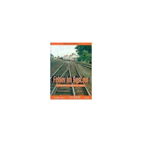Hans-Joachim Ritzau - Schatten der Eisenbahngeschichte, Bd.5, Fehler im System: Eisenbahnunfälle als Symptom einer Bahnkrise - Preis vom 12.05.2021 04:50:50 h