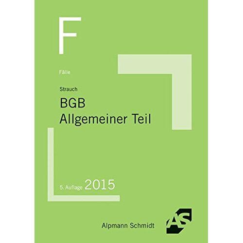 Oliver Strauch - Fälle BGB AT - Preis vom 24.02.2021 06:00:20 h