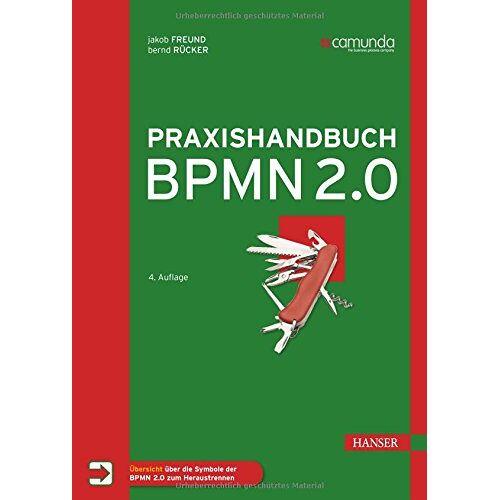 Jakob Freund - Praxishandbuch BPMN 2.0 - Preis vom 20.10.2020 04:55:35 h
