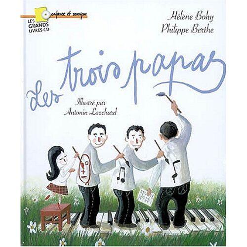 Bohy - Trois Papas, les - des 3 Ans Inclus (Livre + CD) - Preis vom 13.04.2021 04:49:48 h