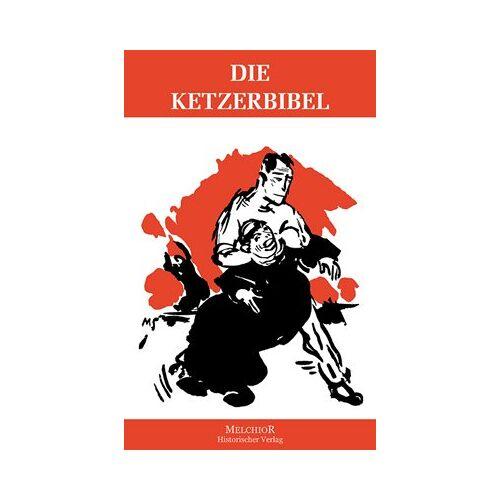 - Die Ketzerbibel - Preis vom 16.01.2021 06:04:45 h