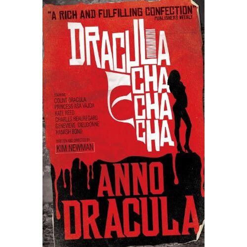Kim Newman - Anno Dracula: Dracula Cha Cha Cha - Preis vom 20.10.2020 04:55:35 h