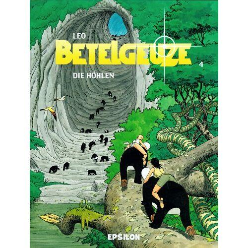 Leo - Betelgeuze 04. Die Höhlen: BD 4 - Preis vom 20.10.2020 04:55:35 h