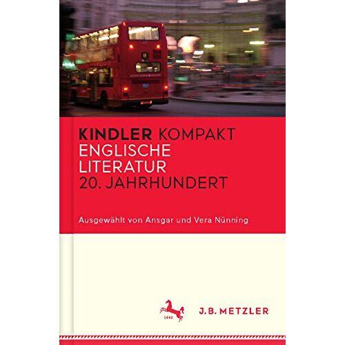 Nünning Ansgar, Nünning Ansgar - Kindler Kompakt: Englische Literatur, 20. Jahrhundert (Neuerscheinungen J.B. Metzler) - Preis vom 09.04.2020 04:56:59 h