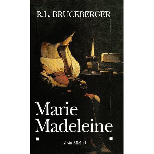 Raymond-Léopold Bruckberger - Marie-Madeleine - Preis vom 21.10.2020 04:49:09 h