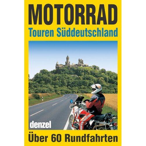 Eduard Denzel - Motorrad-Touren Süddeutschland - Preis vom 13.10.2019 05:04:03 h