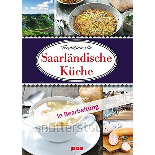garant Verlag GmbH - Saarländische Küche - Preis vom 21.10.2020 04:49:09 h