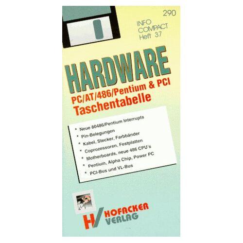 Klaus Loferer - PC/ XT/ AT/386 Hardware Taschentabelle - Preis vom 05.09.2020 04:49:05 h