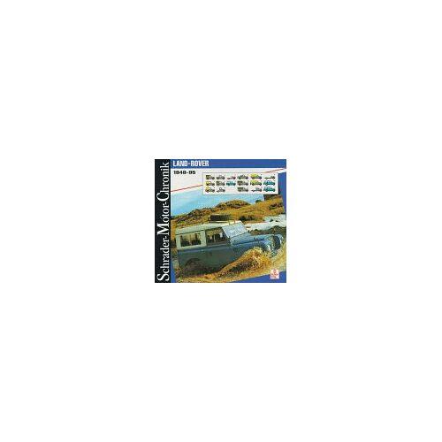 Halwart Schrader - Schrader Motor-Chronik, Bd.66, Land Rover 1948-1995 - Preis vom 20.10.2020 04:55:35 h