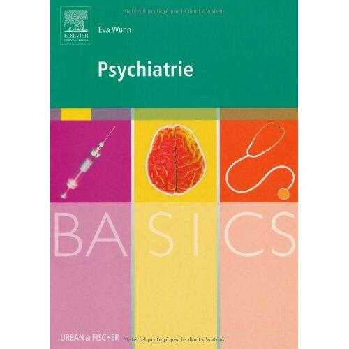 Eva Wunn - BASICS Psychiatrie - Preis vom 12.05.2021 04:50:50 h