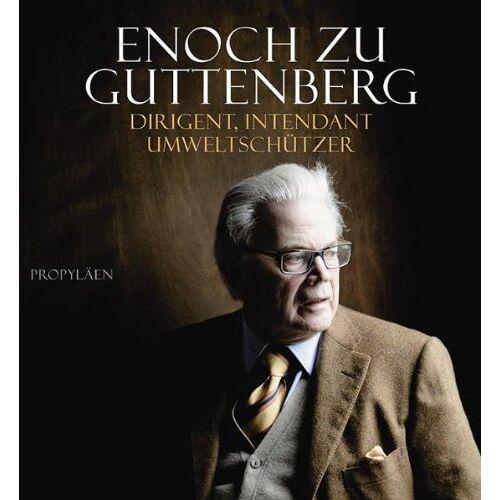 Enoch zu Guttenberg - Enoch zu Guttenberg: Dirigent, Intendant, Umweltschützer - Preis vom 19.10.2020 04:51:53 h
