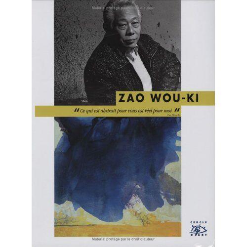 Jean-Luc Chalumeau - Zao Wou-Ki (Decouvrons l'Art) - Preis vom 15.05.2021 04:43:31 h
