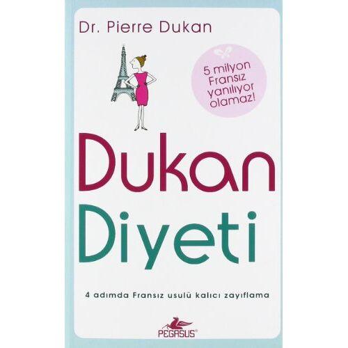 Pierre Dukan - Dukan Diyeti - Preis vom 06.05.2021 04:54:26 h