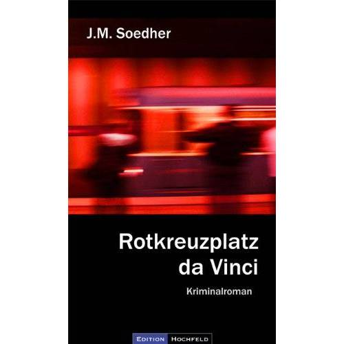 Soedher, Jakob Maria - Rotkreuzplatz da Vinci: München Kriminalroman - Preis vom 18.09.2019 05:33:40 h
