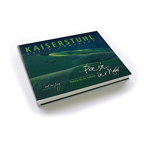 Rainer Spaniel - Kaiserstuhl - Poesie der Natur - Preis vom 06.05.2021 04:54:26 h