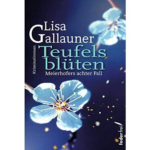 Lisa Gallauner - Teufelsblüten - Preis vom 17.04.2021 04:51:59 h