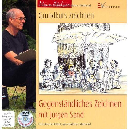 Jürgen Sand - Mein Atelier: Grundkurs Zeichnen - Gegenständliches Zeichnen: mit Jürgen Sand - Preis vom 16.10.2019 05:03:37 h