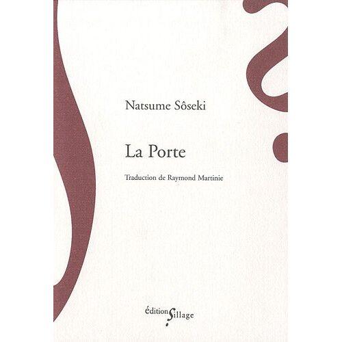 Natsume Soseki - La Porte - Preis vom 27.02.2021 06:04:24 h