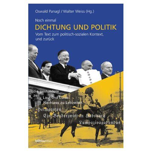 Oswald Panagl - Noch einmal Dichtung und Politik. Vom Text zum politisch-sozialen Kontext und zurück - Preis vom 20.10.2020 04:55:35 h