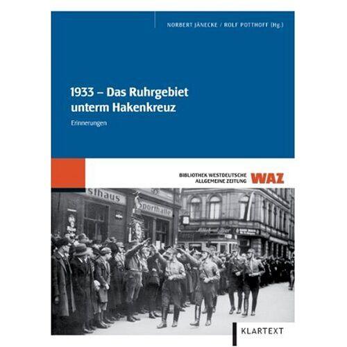 Rolf Potthoff - 1933: Das Ruhrgebiet unterm Hakenkreuz - Preis vom 20.10.2020 04:55:35 h