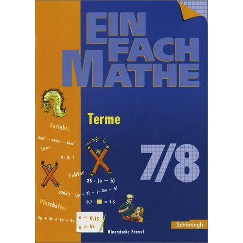 Petra Kunert - EinFach Mathe: Terme: Jahrgangsstufen 7/8: Jahrgangsstufe 7/8 - Preis vom 19.10.2020 04:51:53 h