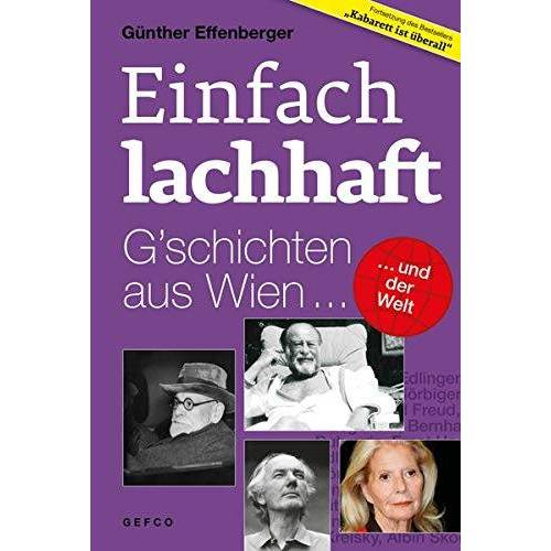 Günther Effenberger - Einfach lachhaft: G'schichten aus Wien und der Welt - Preis vom 14.04.2021 04:53:30 h