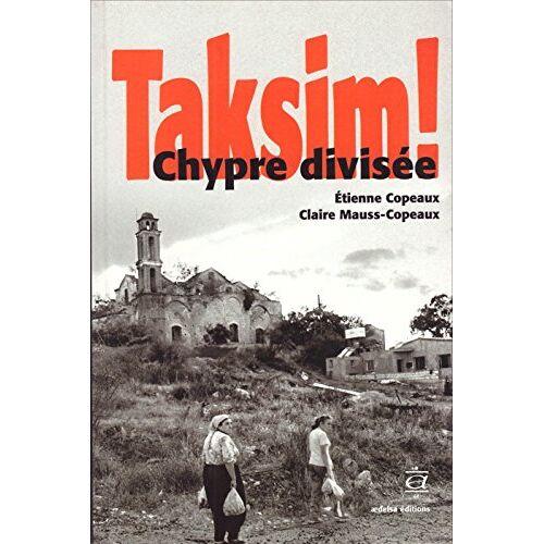 Etienne Copeaux - Taksim ! : Chypre diviée - Preis vom 20.10.2020 04:55:35 h